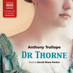 Dr Thorne - Anthony Trollope