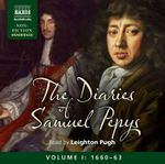 The Diaries of Samuel Pepys : Vol. 1 - Samuel Pepys
