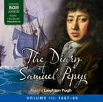 The Diary of Samuel Pepys : Volume 3 - Samuel Pepys