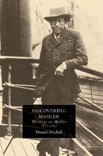 Discovering Mahler : Writings on Mahler, 1955-2005 - Donald Mitchell