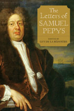 The Letters of Samuel Pepys - Samuel Pepys