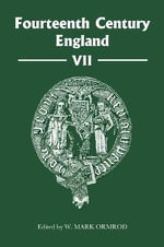 Fourteenth Century England : VII