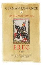 German Romance V : Erec: V - Hartmann von Aue