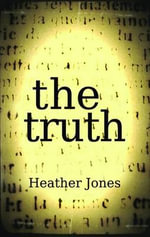 The Truth - Heather Jones