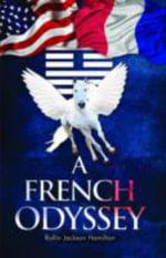 A French Odyssey - Jackson Rollin Hamilton