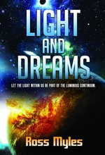 Light and Dreams - Ross Myles