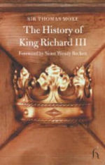 The History of King Richard III - Saint Thomas More