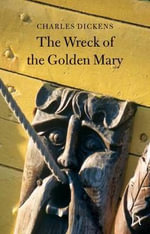 The Wreck of the Golden Mary - Charles Dickens