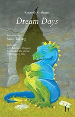 Dream Days - Kenneth Grahame