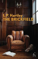 Brickfield : Level 4 - L P Hartley