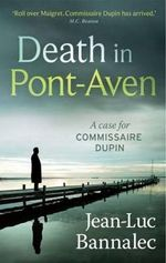Death in Pont-aven : Hoover Inst Press Publication - Jean-Luc Bannalec