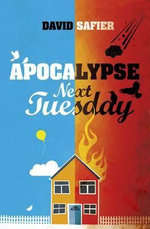 Apocalypse Next Tuesday - David Safier