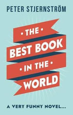 The Best Book in the World - Peter Stjernstrom