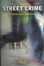 Street Crime - Simon Hallsworth