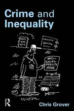 Crime and Inequality - Chris Grover