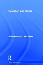 Evolution and Crime - Roach Jason