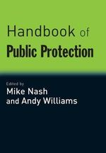 Handbook of Public Protection : Evaluating What Works for Victims and Offenders
