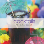 Cocktails : 101 Fabulous Cocktails
