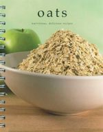 Oats : Nutrious, Delicious, Recipes
