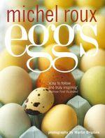 Eggs - Michel Roux