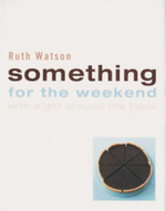 Something for the Weekend : With Eight Around the Table - Ruth Watson