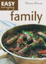 Family : Easy Everyday - Silvana Franco