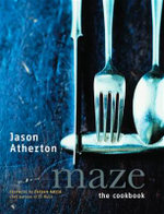 Maze : The Cookbook - Jason Atherton