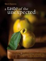 A Taste of the Unexpected - Mark Diacono
