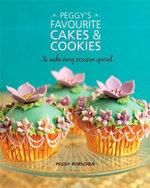 Peggy's Favourite Cakes & Cookies - Peggy Porschen