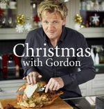 Christmas With Gordon - Gordon Ramsay