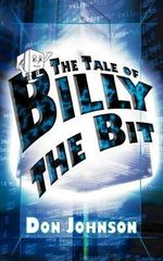 The Tale of Billy the Bit - Don Johnson