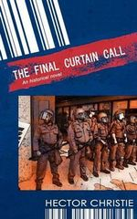 The Final Curtain Call - Hector Christie