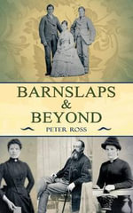 Barnslaps and Beyond - Peter Ross