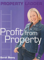 Profit from Property : Property Ladder - Sarah Beeny