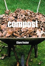 Compost - Clare Foster