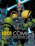 1001 : Comics You Must Read Before You Die - Cassell Illustrated