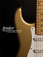 Fender : The Golden Age - Martin Kelly