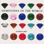 Gemstones Of The World - Elizabeth Laws
