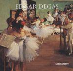 Edgar Degas - Sandra Forty