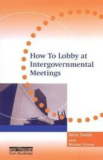 How to Lobby at Intergovernmental Meetings : Mine's a Caffe Latte - Michael Strauss