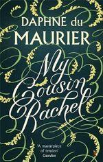 My Cousin Rachel : Vmc - Daphne Du Maurier