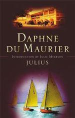 Julius - Daphne Du Maurier