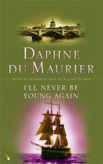I'll Never Be Young Again : Vmc - Daphne Du Maurier