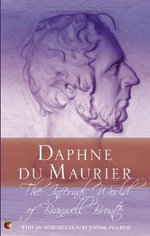 The Infernal World of Branwell Bronte - Daphne Du Maurier