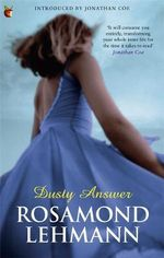 Dusty Answer - Rosamond Lehmann