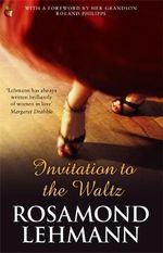 Invitation to the Waltz : VMC - Rosamond Lehmann