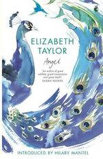 Angel : A Virago Modern Classic - Elizabeth Taylor