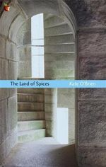 The Land of Spices - Kate O'Brien