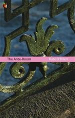The Ante-Room - Kate O'Brien