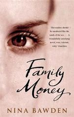 Family Money : VMC - Nina Bawden
